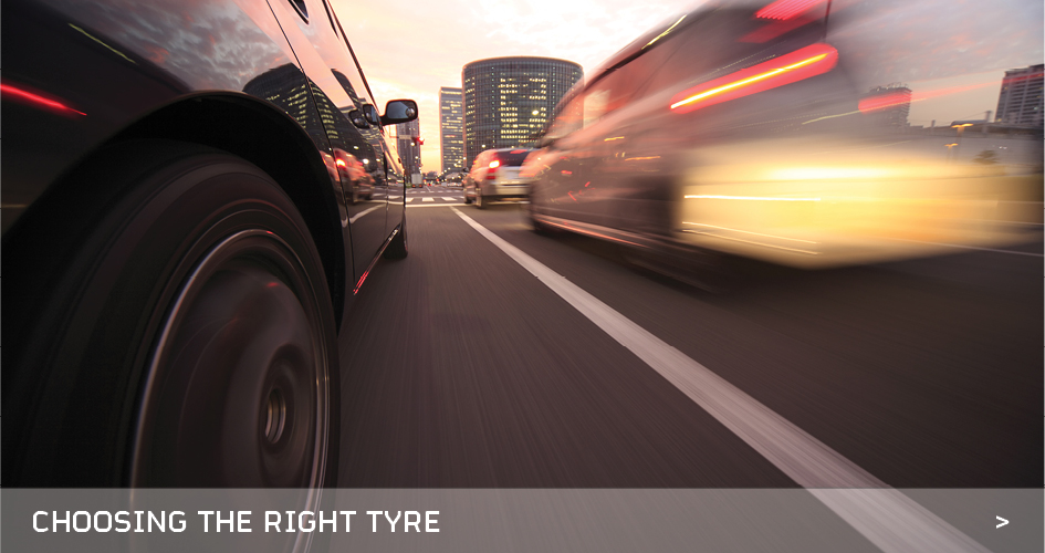 Choosing The Right Tyre